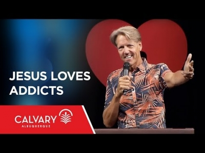 Jesus Loves Addicts - Luke 4:16-18; Matthew 11:19 - Skip Heitzig